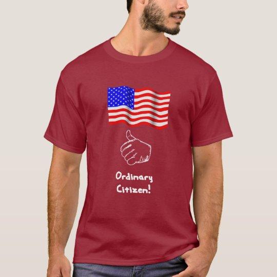 Ordinary Citizen T-Shirt