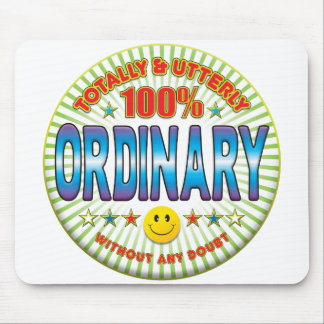 Ordinary Totally Mousepads