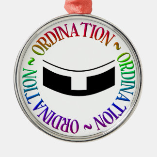 Ordination - Holy Orders Metal Ornament