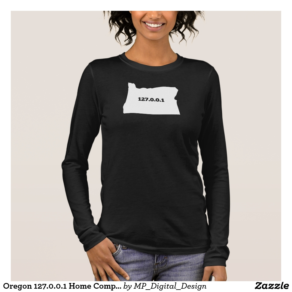 Oregon 127.0.0.1 Home Computer Nerd IP Address Long Sleeve T-Shirt - Best Selling Long-Sleeve Street Fashion Shirt Designs