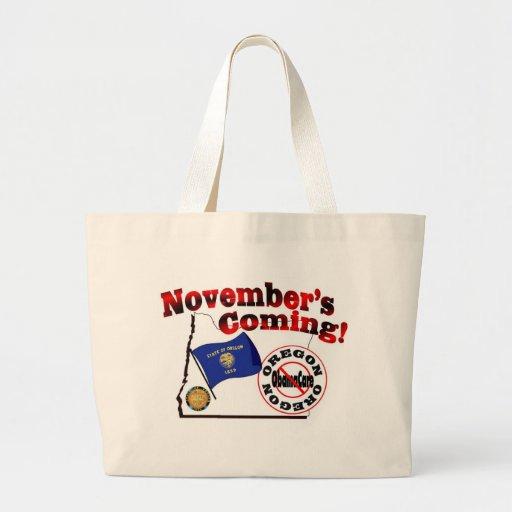 Oregon Anti ObamaCare – November's Coming! Tote Bags