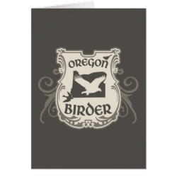 Greeting Card with Oregon Birder design