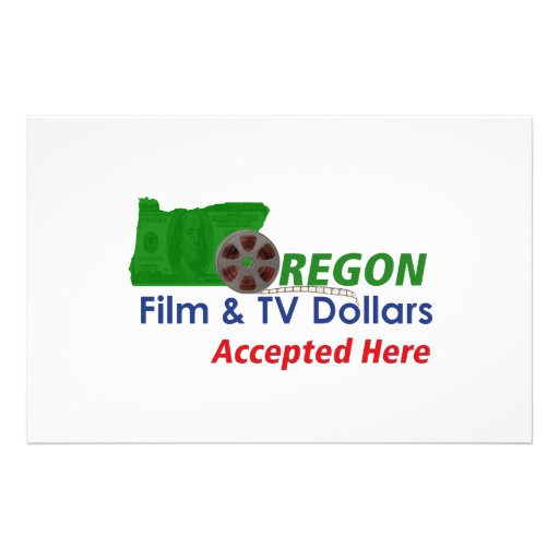 """Oregon Film and TV Dollars Accepted Here Sign 5.5"""" X 8.5"""" Flyer"""