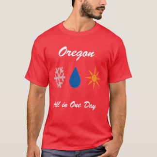 Oregon in a Day T-Shirt