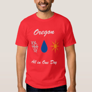 Oregon in a Day T-shirts