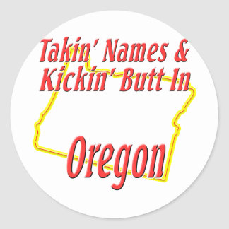 Oregon - Kickin' Butt Classic Round Sticker