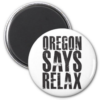 Oregon Says Relax Magnet