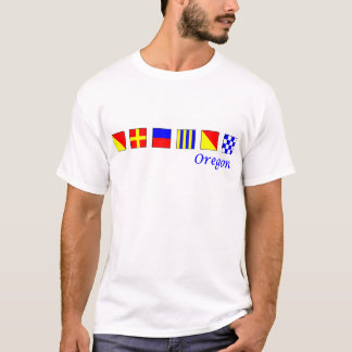 Oregon spelled in nautical flag alphabet T-Shirt