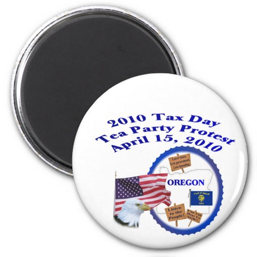 Oregon Tax Day Tea Party Protest Magnet