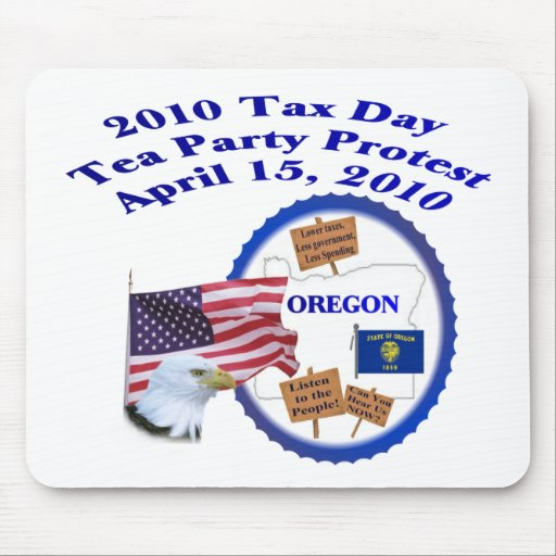Oregon Tax Day Tea Party Protest Mouse Pad