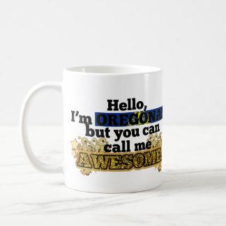 Oregonian, but call me Awesome Mugs