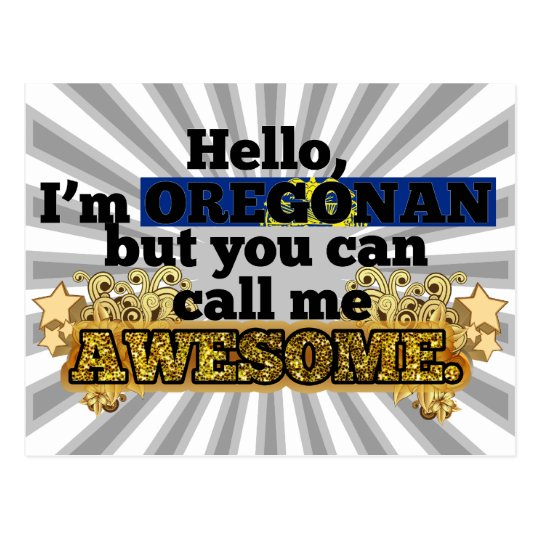 Oregonian, but call me Awesome Postcard