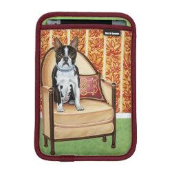 iPad Mini Sleeve with Boston Terrier Phone Cases design