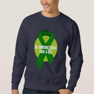 Organ Donation Awareness Pullover Sweatshirt