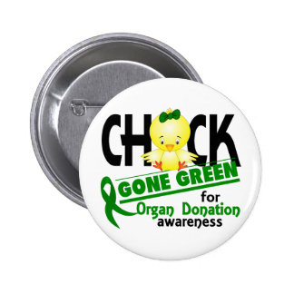 Organ Donation Chick Gone Green 2 2 Inch Round Button