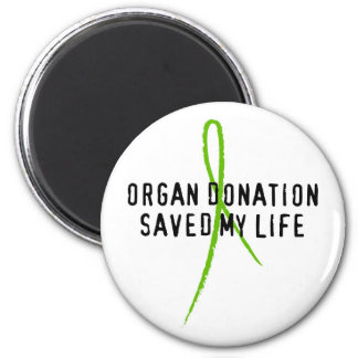 Organ Donation Saved My Life 2 Inch Round Magnet