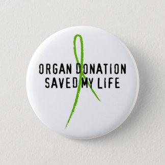 Organ Donation Saved My Life Button