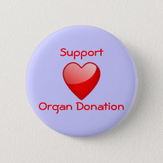 Organ donation supporter pinback button