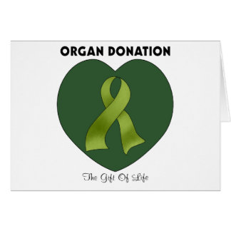 Organ Donation: The Gift Of Life Greeting Card