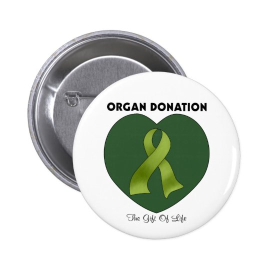 Organ Donation: The Gift Of Life Pinback Button