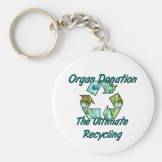 Organ Donation the ultimate recycling Key Chains