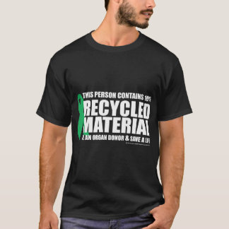Organ Donor Recycled Material T-Shirt
