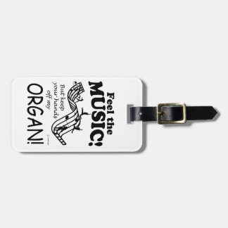 Organ Feel The Music Tags For Bags