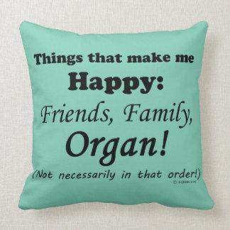 Organ Makes Me Happy Throw Pillow