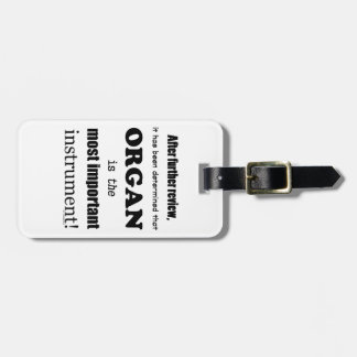 Organ Most Important Instrument Tags For Bags