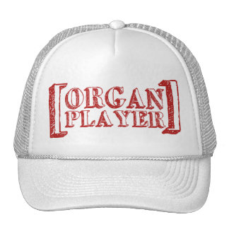 Organ Player Trucker Hats
