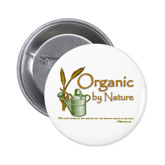 Organic by Nature Pinback Button