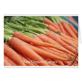 Organic Carrots Tees Mugs Cards Other Gifts Greeting Cards