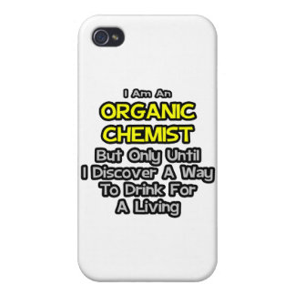 Organic Chemist .. Drink for a Living Covers For iPhone 4