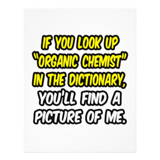 Organic Chemist In Dictionary...My Picture Flyer