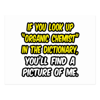 Organic Chemist In Dictionary...My Picture Postcard