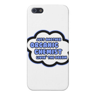 Organic Chemist .. Livin' The Dream Cover For iPhone 5/5S