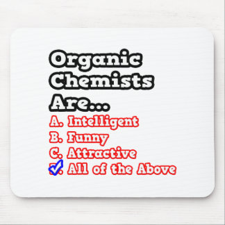 Organic Chemist Quiz...Joke Mouse Pads