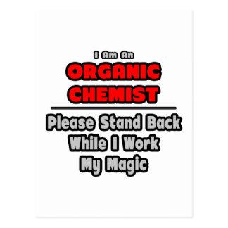 Organic Chemist...Work My Magic Post Card