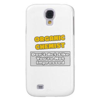 Organic Chemist .. You're Impressed Galaxy S4 Case