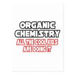 Organic Chemistry...Cool Kids Post Card