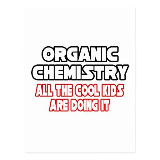 Organic Chemistry...Cool Kids Postcard