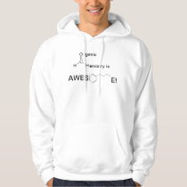 Organic Chemistry is Awesome Hoodie