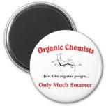 Organic Chemists just like regular people Magnets