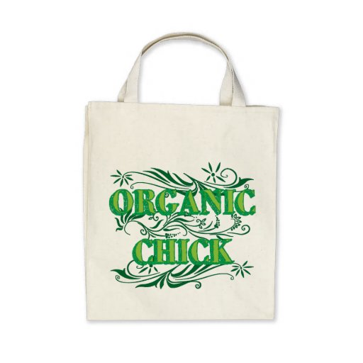Organic Chick Bag