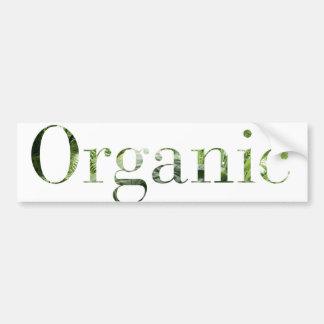 organic food is healthy food car bumper sticker