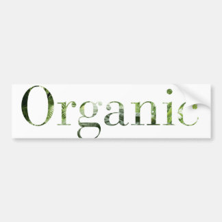 organic food is healthy food bumper sticker