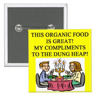ORGANIC food joke Pins