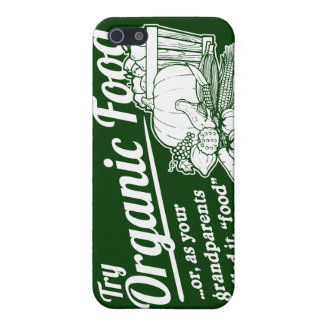 "Organic Food - your grandparents called it ""food"" Cases For iPhone 5"