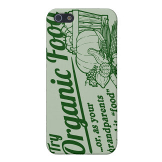"Organic Food - your grandparents called it ""food"" iPhone 5 Case"