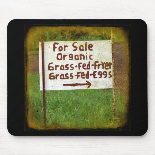 Organic Grass Fed Eggs and Fryers Mouse Pad